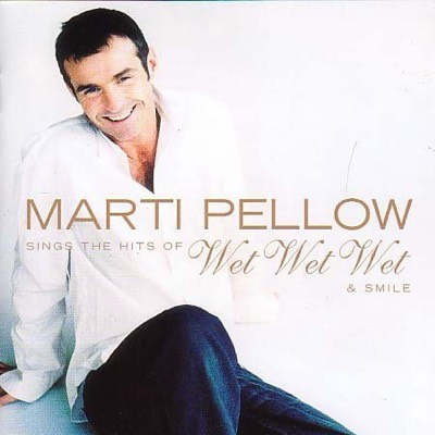 Marti Pellow Sings the Hits of Wet Wet Wet & Smile cover